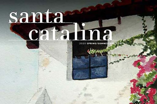 Read the latest issue of Santa Catalina's magazine, the 'Bulletin'